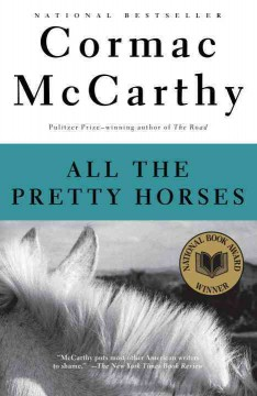 Catalog record for All the pretty horses