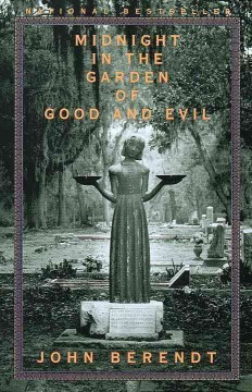 Catalog record for Midnight in the garden of good and evil : a Savannah story