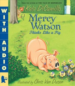 Catalog record for Mercy Watson thinks like a pig