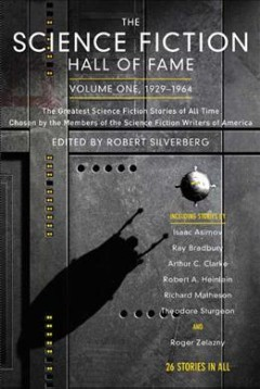 The science fiction hall of fame : volume one, 1929-1964 book cover