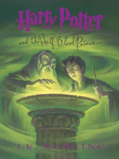 Catalog record for Harry Potter and the Half-Blood Prince