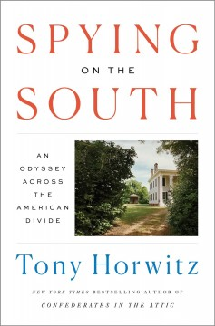 Catalog record for Spying on the South : an odyssey across the American divide