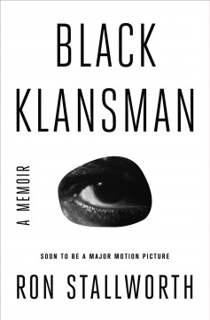 Catalog record for Black Klansman : race, hate, and the undercover investigation of a lifetime