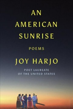 Catalog record for An American sunrise : poems