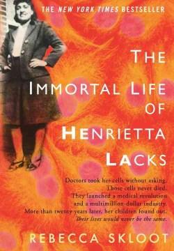 Catalog record for The immortal life of Henrietta Lacks