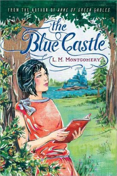 Catalog record for The Blue Castle