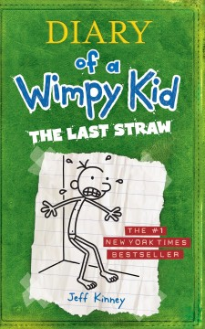 Catalog record for Diary of a wimpy kid : the last straw