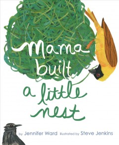 Catalog record for Mama built a little nest