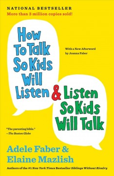 Catalog record for How to talk so kids will listen & listen so kids will talk