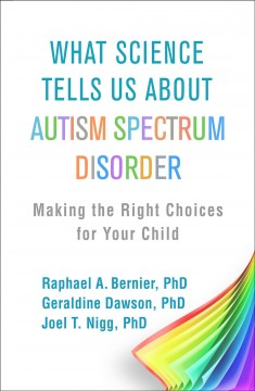 Catalog record for What science tells us about autism spectrum disorder : making the right choices for your child