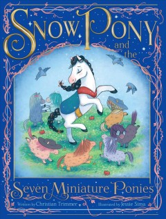 Catalog record for Snow Pony and the seven miniature ponies