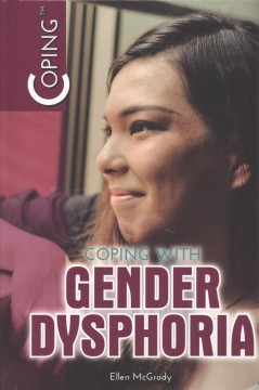 Catalog record for Coping with gender dysphoria