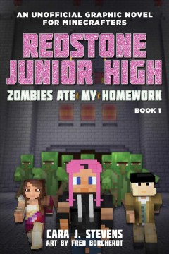 Catalog record for Redstone Junior High : an unofficial graphic novel for Minecrafters