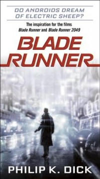 Catalog record for Blade runner : (Do Androids Dream of Electric Sheep)