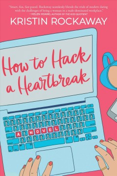 Catalog record for How to hack a heartbreak