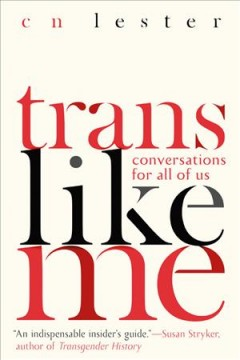 Catalog record for Trans like me : conversations for all of us
