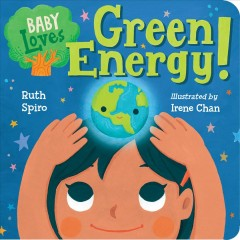 Catalog record for Baby loves green energy!