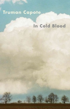Catalog record for In cold blood : a true account of a multiple murder and its consequences.