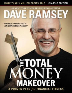 Catalog record for The total money makeover : a proven plan for financial fitness
