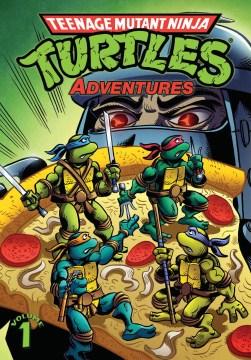 Catalog record for Teenage Mutant Ninja Turtles adventures.
