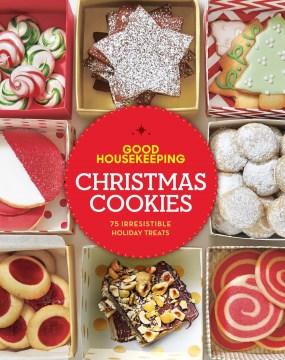 Catalog record for Good Housekeeping Christmas cookies : 75 irresistible holiday treats.