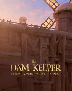 Catalog record for The dam keeper