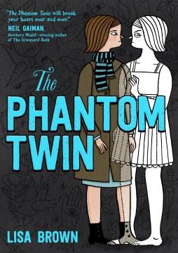 Catalog record for The phantom twin