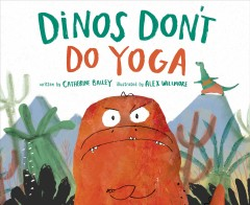 Dinos don't do yoga book cover