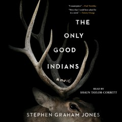 The only good Indians : a novel book cover