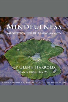 Catalog record for Mindfulness meditation for releasing anxiety