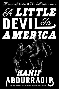A little devil in America : notes in praise of Black performance book cover