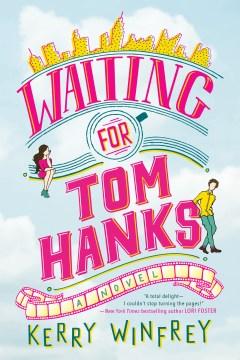 Catalog record for Waiting for Tom Hanks