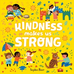 Catalog record for Kindness makes us strong
