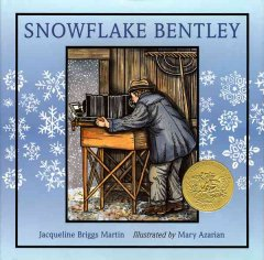 "Primary/Intermediate Book - ""Snowflake Bentley"""