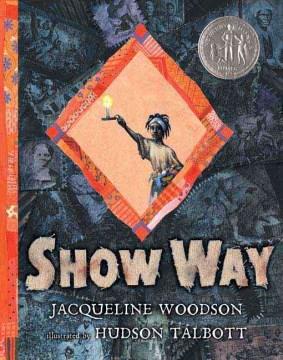 Show Way (2005)