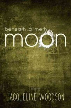 Beneath a Meth Moon (2012)