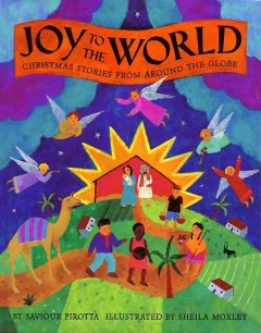 Joy to the World Christmas Stories Around the World