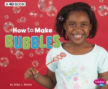 I Can Make Bubbles