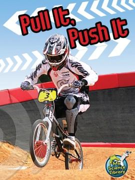 Pull It Push It