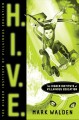 H.I.V.E.: The Higher Institute of  Villainous Education by Mark Walden