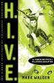 H.I.V.E.: The Higher Institute of  Villainous Education by Mark Walden