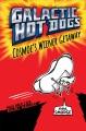 Galactic Hot Dog Cosmo's Wiener Getaway