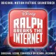 Ralph breaks the internet : original motion picture soundtrack