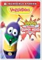 VeggieTales : LarryBoy. Ultimate super hero collection