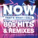 NOW that's what I call 80s hits & remixes.