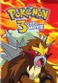 Pokémon 3 : the movie