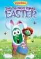 VeggieTales : 'Twas the night before Easter