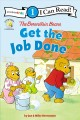 The Berenstain bears : get the job done