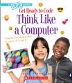 Think like a computer
