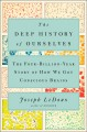 The deep history of ourselves : the four-billion-year story of how we got conscious brains